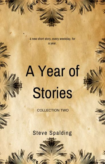 A Year of Stories (Collection Two) by sbspalding