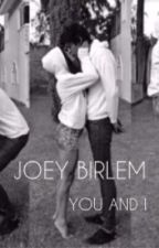 "Joey Birlem ""You & I"" by HottJoey"