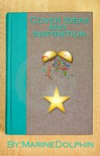 Cover Ideas and Inspiration by MarineDolphin