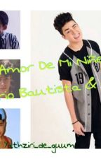 El Amor De Mi Niñez (Mario Bautista & Tu❤️) by yathziri_diaz