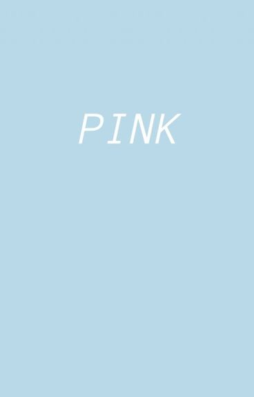 Pink | Harry One Shots