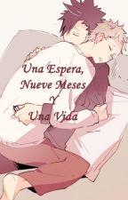 Una Espera, Nueve Meses Y Una Vida by AndyHunter072