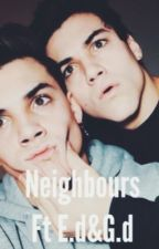 Neighbours ft Ethan and Grayson Dolan by dolantwinsssssss