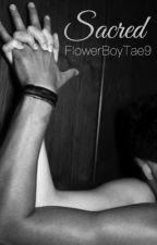 Sacred (boyxboy) by niallhazhim