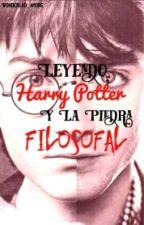 Leyendo Harry Potter Y La Piedra Filosofal  by wonderlad_amore