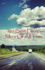 100 Best Pinoy Jokes Of All Time by SuzieYen07