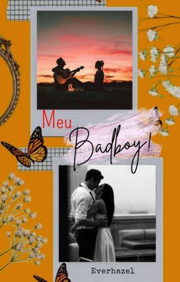 Meu Badboy!! - 2º Livro da série Badboy