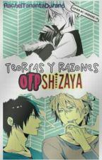 Teorías Y Razones (OTP Shizaya) by RachelTanantaDurand