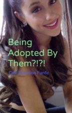 Being Adopted by Them?! ( One Direction FanFic) by HemmoBabe99