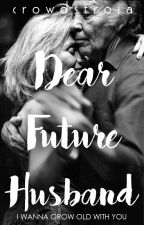 Dear Future Husband by Crowdstroia