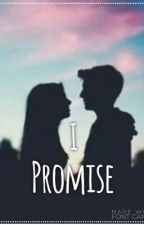 I Promise by GraceChapXx