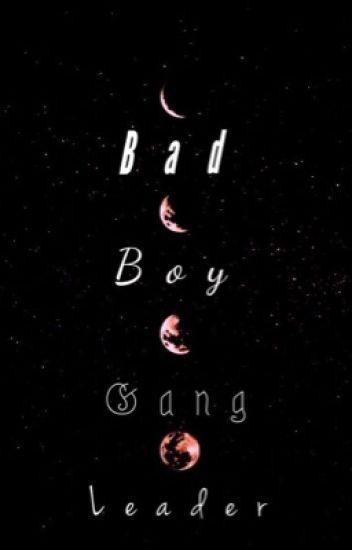 Bad Boy Gang Leader  COMPLETED✔️