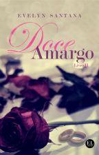 Doce Amargo - Livro II by ESPierce
