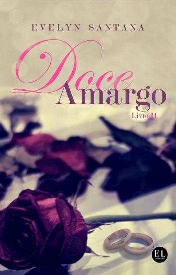 Doce Amargo - Livro II