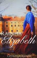 Rainha Elizabeth by lavsmiranda