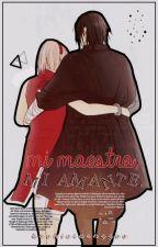→mi maestro, mi amante | sasusaku by kookietaenggoo