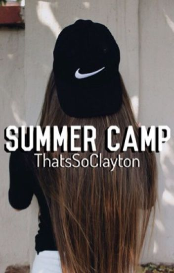 Summer Camp |Zach Clayton|