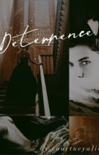 Deterrence | A Tom Riddle Fanfiction [ON HOLD] by courtneyalive