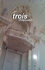 trois ✧ l.s by chopsueys