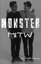 Monster -MITW  by SolAnonima