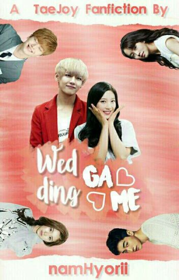 Wedding Game [Joy Taehyung]