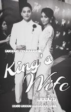 King's Wife  by LittleLazyPen