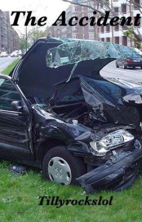 The Accident  by tillyrockslol