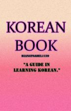 KOREAN WORDS (Currently EDITING) by DyosaNgBangtan