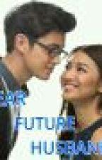 Dear Future Husband by seveneleven_13