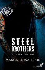 Steel Brothers 2 (Damnation) Disponible  Chez Black Ink Édition by ManonDonaldson