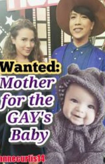 Wanted: Mother For The Gay's Baby ||VICERYLLE|| (COMPLETED)