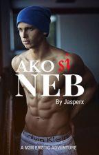 Ako Si Neb (boyxboy) by RobertAdler