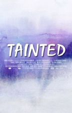 Tainted (Jadine Fanfiction) by blackdesolation