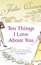 Dez Coisas Que Eu Amo em Você (Bevelstoke 3) - Julia Quinn by Daanlimaa
