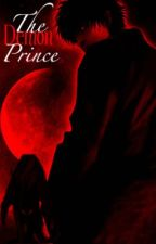 The Demon Prince( on hold writers block) by ebony9100