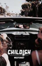 childish :: [d.l.] by westcoust