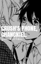 crush's phone. changniel by jinasty