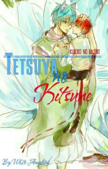 Tetsuya No Kitsune [KnB]