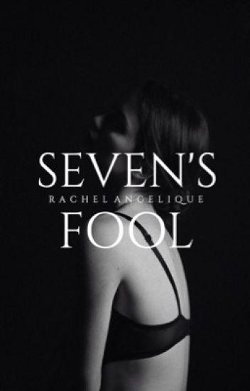 Seven's Fool