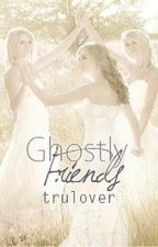 Ghostly Friends by trulover