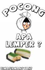 Pocong Apa Lemper ? by BimaFirmansyah7