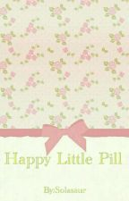 Happy Little Pill by Solasaur