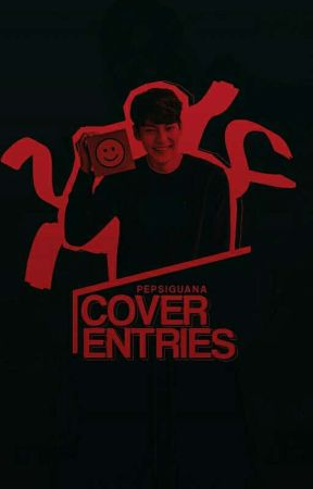 Cover Entries by pepsiguana