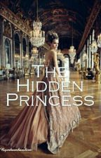 The Hidden Princess ( Completed ) by mhaemhaexhien