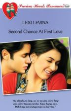 Second Chance At First Love (COMPLETE) by LexingtonRose