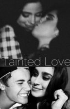 Tainted Love  by ourlove929