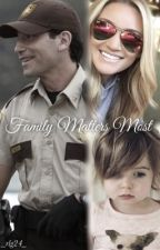 Family Matters Most by _rlg24_