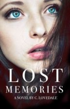 Lost Memories by christinelovedale