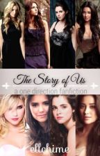 The Story Of Us (One Direction Fan Fiction) by Ellchime