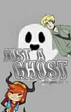 Just A Ghost by them_yaoi_ships